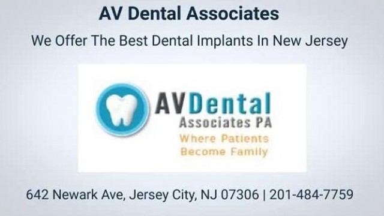 AV Dental Associates - Best Dental Implants In Jersey City NJ
