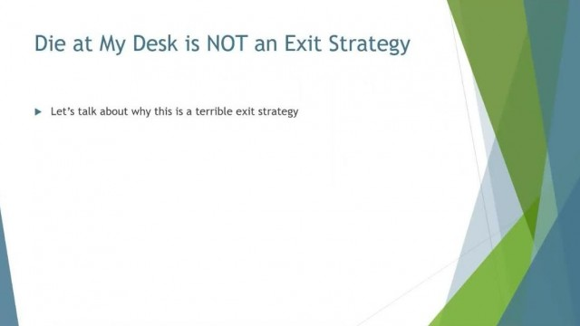 Why Die at My Desk is NOT an Exit Strategy   4 Ways to Exit Your Agency on Your Terms
